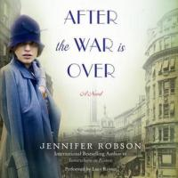 after the war is over robson