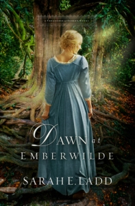 dawn at emberwilde  sarah ladd