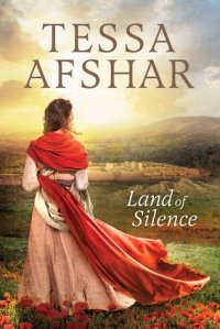 land of silence  tessa afshar