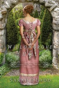 a lady at willowgrove hall  sarah ladd