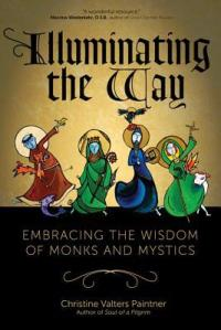 illuminating the way monks mystics
