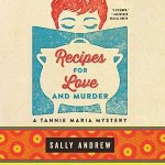 recipes for love and murder  sally andrew