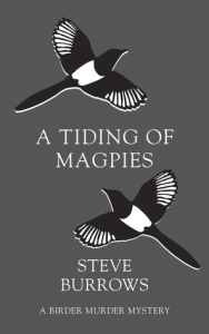 tiding of magpies steve burrows