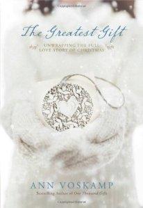 greatest gift ann voskamp advent